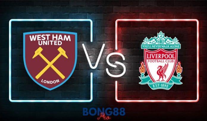 Soi kèo West Ham vs Liverpool