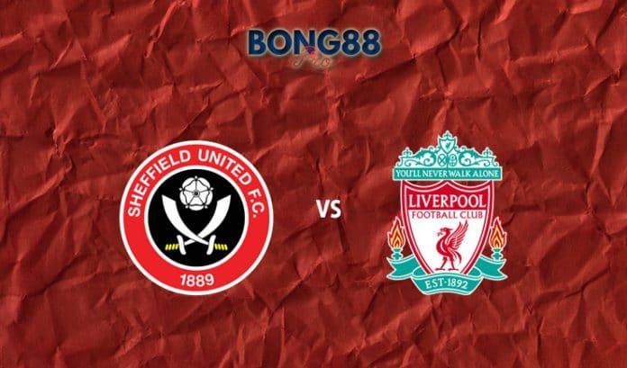 Nhận định Sheffield United vs Liverpool