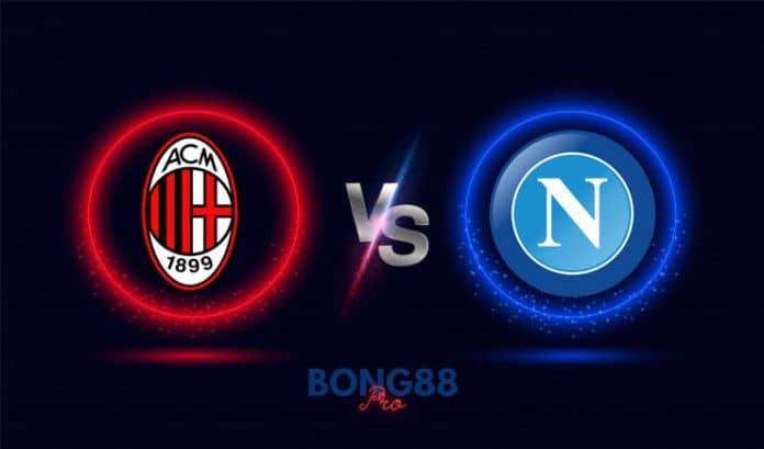 Soi kèo AC Milan vs Napoli