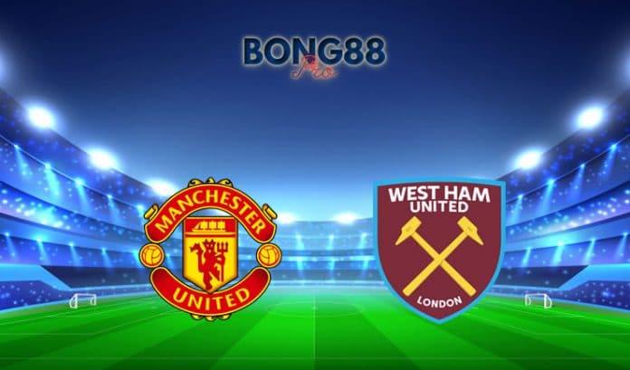 Soi kèo Man United vs West Ham
