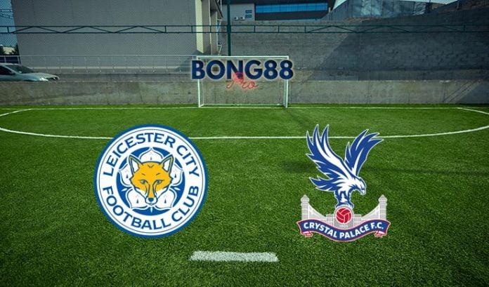 Soi kèo Leicester City vs Crystal Palace