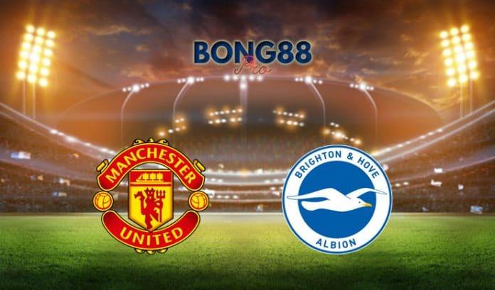 Soi kèo Man United vs Brighton Hove