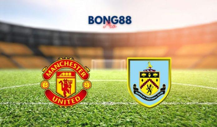 Soi kèo Manchester United vs Burnley