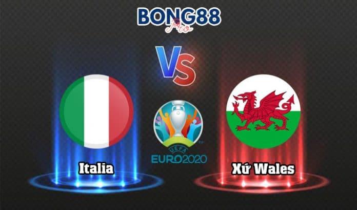 Soi kèo Italia vs Wales 20/06/2021