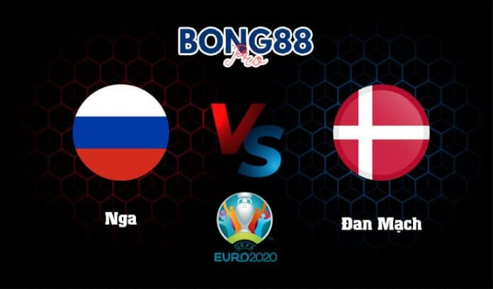 Soi kèo Nga vs Đan Mạch 22/06/2021