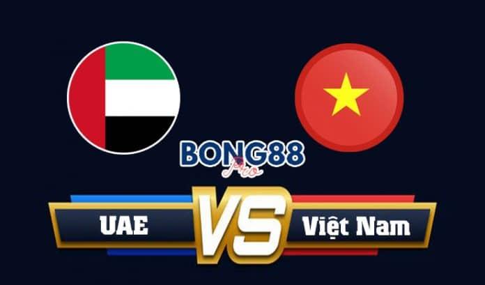 Soi kèo UAE vs Việt Nam 15/06/2021