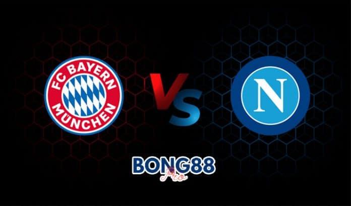 Soi kèo Bayern Munich vs Napoli 31/07/2021