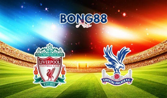Soi kèo Liverpool vs Crystal Palace 18/09/2021
